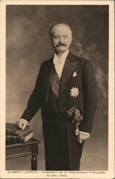 Albert Lebrun - President de la Republic Francaise, 10 Mai 1932 France