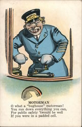 Motorman. O what a bughouse motorman! Postcard