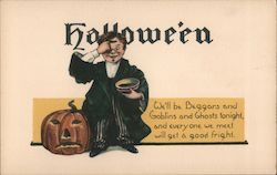 Halloween We'll be Beggars and Goblins and Ghosts Tonight, And Everyone We Meet, Will Get a Good Fright Postcard