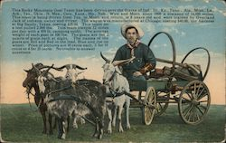 This Rocky Mountain Goat Team has been driven over the States of IN IL KY TN AL MI LA AR TX OK NM CO KA MO NE WY MT Postcard