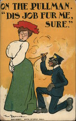 On the Pullman, Dis job fur me, sure. Black porter brushing off derriere of white woman. Postcard