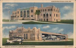 Administration Building and Scene at Municipal Airport Postcard