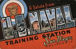 A Salute From U. S. Naval Training Station San Diego, California Postcard