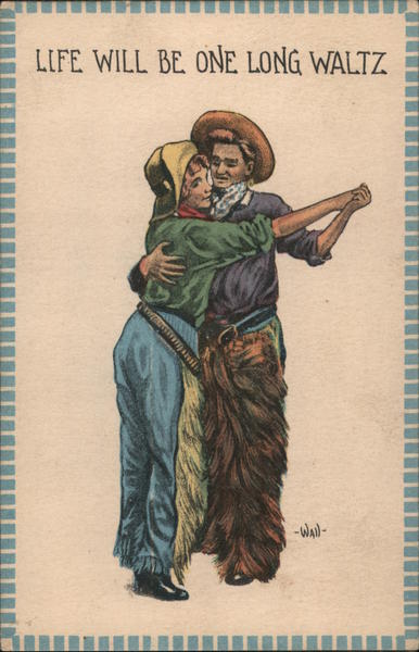 Life Will Be One Long Waltz. Cowboy couple dancing.