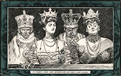 If Women Look Like Queens Why Not Men Like Kings Postcard