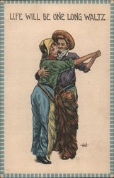 Life Will Be One Long Waltz. Cowboy couple dancing. Postcard