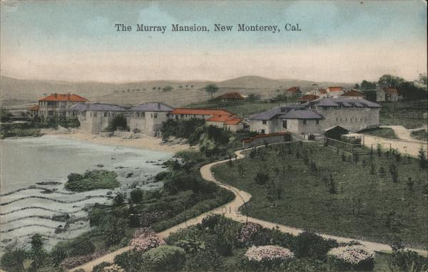 The Murray Mansion New Monterey California