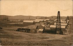 Barns and Shops - Oilfields, Capitol Refining Company Postcard