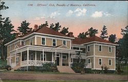 Officers' Club, Presidio of Monterey Postcard