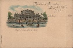 Berlin Theater - Great Industrial Exposition,1896 Postcard