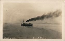 Gone to Alaska. A steamer off the coast. Postcard