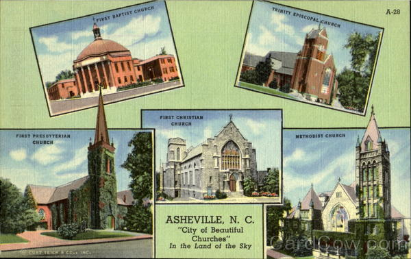 City Of Beautiful Churches, In The Land Of The Sky Asheville North Carolina