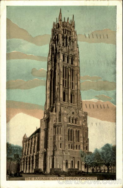 The Riverside Church (Formerly The Park Avenue Bapist Church) New York City
