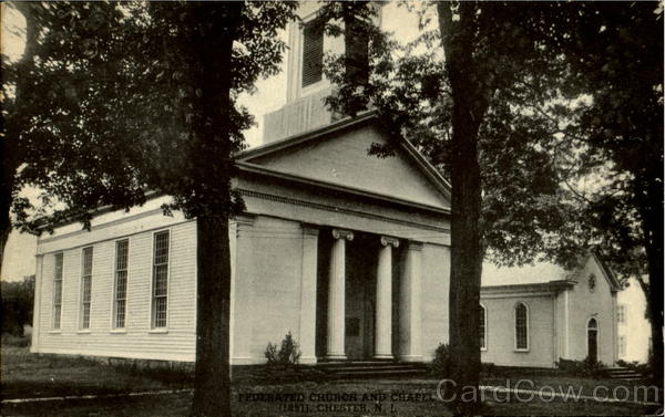 Federated Church And Chapel(1851) Chester New Jersey