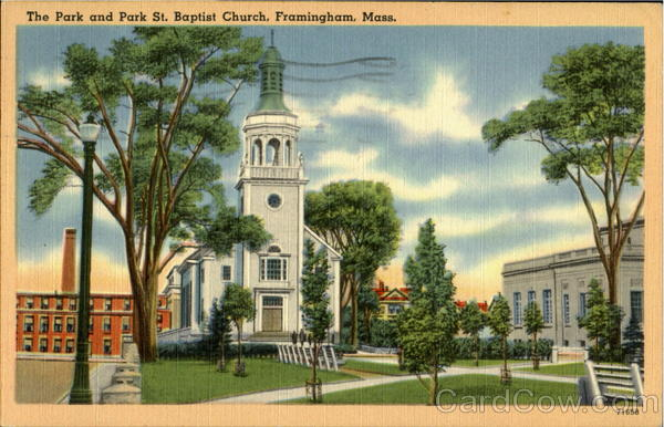 The Park And Park St. Baptist Church Framingham Massachusetts