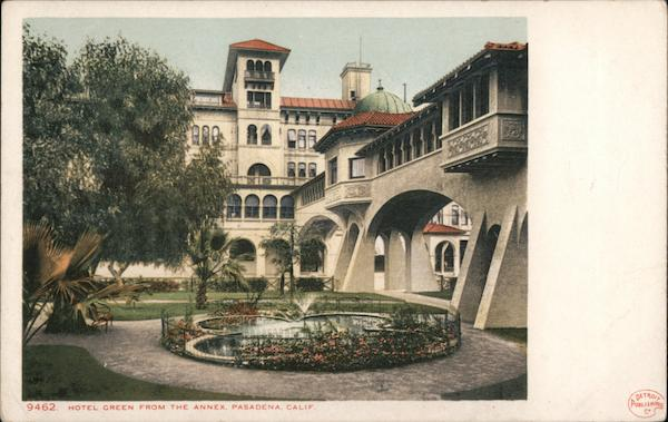 Hotel Green From The Annex Pasadena California