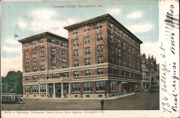 Colonial Hotel Springfield Missouri