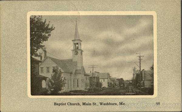 Bapist Church, Main St. Washburn Maine
