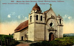 Mission San Carlos Bottomeo (Carnel) Monterey County
