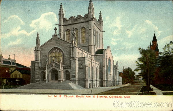 1st. M.E. Church, Euclid And Sterling Ave Cleveland Ohio