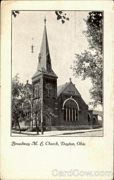 Broadway M.E. Church Dayton Ohio