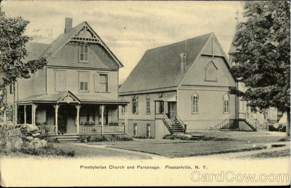Presbyterian Church and Parsonage Pleasantville New York