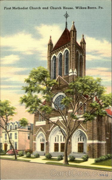 First Methodist Church And Church House Wilkes-Barre Pennsylvania