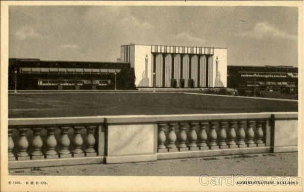 Administration Building 1933 Chicago World Fair