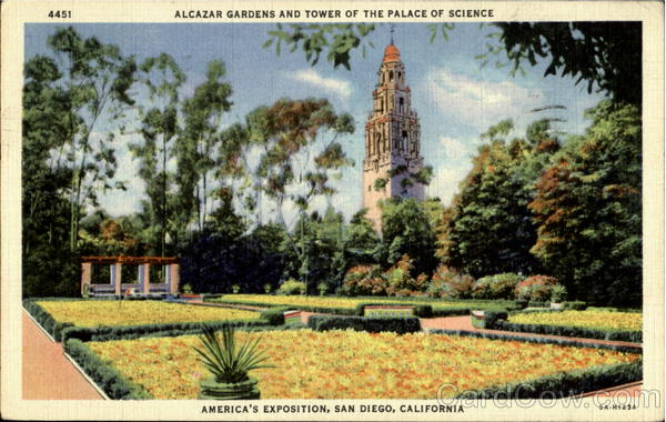 Alcazar Gardens And Tower Of The Palace Of Science San Diego California