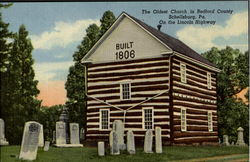 The Oldest Church In Bedford County, Lincoln Highway