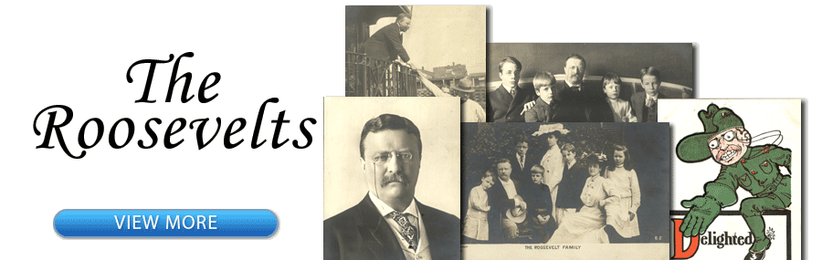The Roosevelts - President Theodore Roosevelt & Family