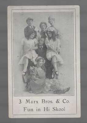 3 MARX BROTHERS - FUN IN HI SKOOL (SKULE) - POSTCARD - 1910 VAUDVILLE ACT