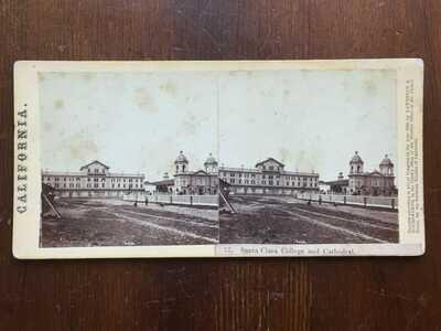 Santa Clara University - 1860s Stereoview - San Jose California CA - Civil War