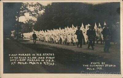 RPPC The Clement Studio Milo,ME 1923 First Parade in N.E. States of Ku Klux Klan
