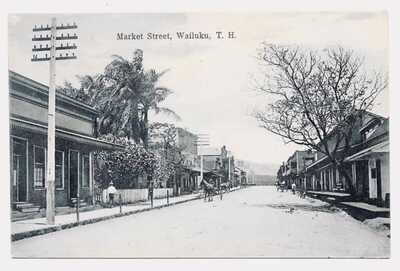 Vintage Postcard Market Street Wailuku T.H. Early 1900's V.A. Vetlessen German