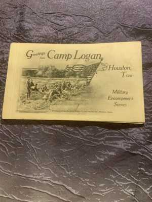 Houston Vintage Texas Camp Logan Military Encampment Scenes