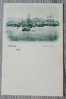 1890s HAWAII Honolulu Harbour w/ sailships ALOHA NUI Pioneer Postcard Hawaiian