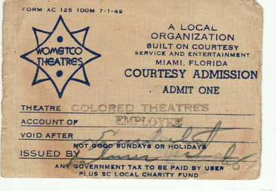 "Ticket for ""Colored Theatres"" Wometco Miami Florida FL Jim Crow Era"