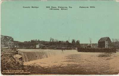 Paymyra VA -- Bridge, Dam, Mills -- W. E. Burgess, Scottsville Postcard - 1922