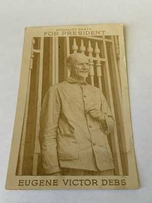 Vintage Real Photo Postcard - Eugene V. Debs - Socialist Party For President