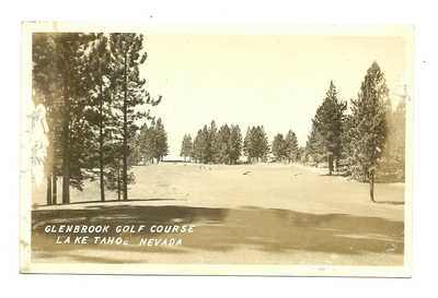 OLD GLENBROOK LAKE TAHOE NEVADA REAL PHOTO RPPC - GLENBROOK GOLF COURSE AD PCARD
