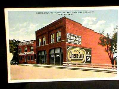 p.c: Chero-Cola Bottling co &n Catawba Creamery, Hickory, NC. 1900s