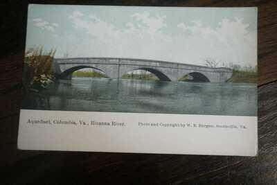 W. E. Burgess Postcard Aqueduct, Columbia, VA Rivanna River