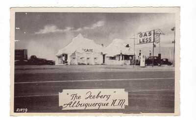 "1943 WW II era Route 66 view of ""The Iceberg"" Cafe & Gas Station Albuquerque, NM"