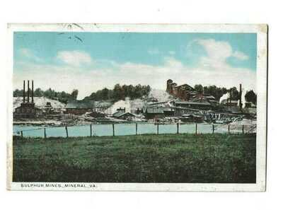 1920 MINERAL VA VIEW OF THE SULPHUR MINES BY W. E. BURGESS - LOUISA COUNTY