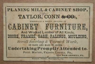 LATE 1800'S CARD ADVERTISING TAYLOR,CONN CABINET & FURNITURE. POINT MARION, PA