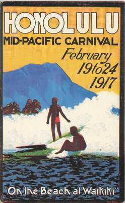 Honolulu HI Mid-Pacific Carnival February 19 to 24 1917 Poster Type Postcard