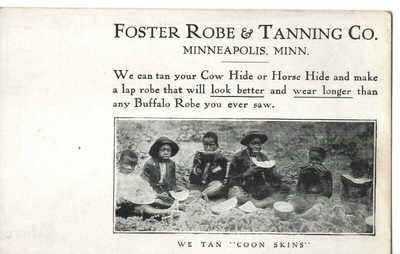 Vintage FOSTER ROBE & TANNING Co. Postcard We Tan Coon Skins