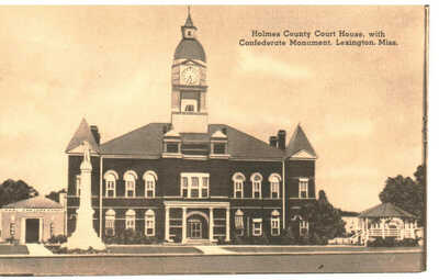 1950's Holmes County Court House and Confederate Monument, Lexington,Mississippi