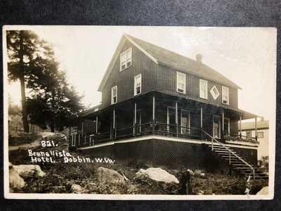 RPPC-Dobbin WV-W VA-Beuna (Buena) Vista Hotel-Grant County-West Virginia-RP